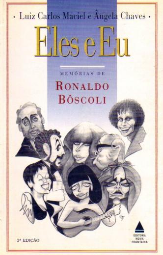 Livro Eles e eu - Memórias de Ronaldo Bôscoli